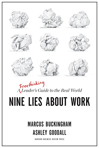 Nine Lies About Work | 7 Attributes of Agile Growth: Talent