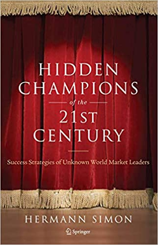 Hidden Champions of the 21st Century | 7 Attributes of Agile Growth: Strategy