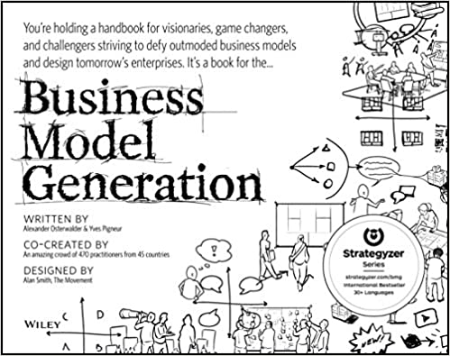 Business Model Generation | 7 Attributes of Agile Growth: Systems