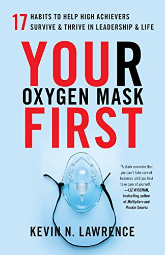 Your Oxygen Mask First | 7 Attributes: Leadership