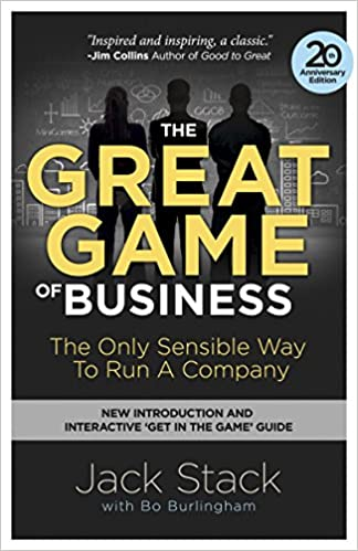 The Great Game of Business: The Only Sensible Way to Run a Company
