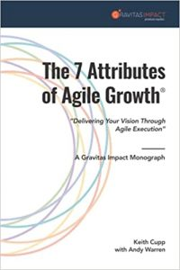 The 7 Attributes of Agile Growth